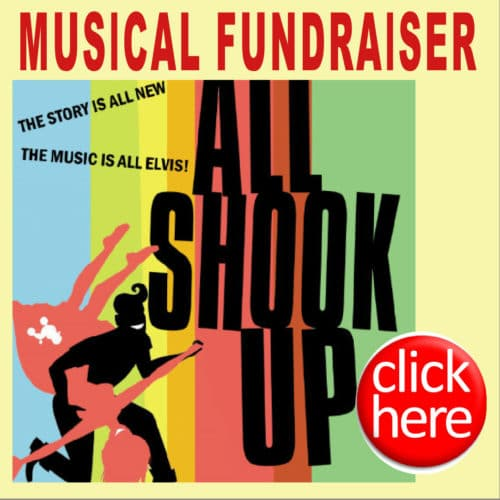 """OUR SUMMER MUSICAL FUNDRAISER """"ALL SHOOK UP"""" @ 