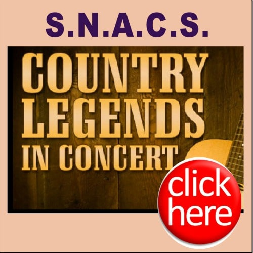 S.N.A.C.S - COUNTRY LEGENDS IN CONCERT @ Center Stage Theatre | Biloxi | Mississippi | United States