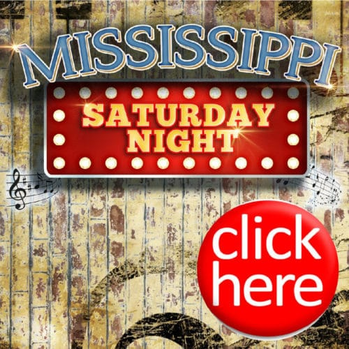 MISSISSIPPI SATURDAY NIGHT! A MUSICAL EVENING @ Center Stage Theatre | United States
