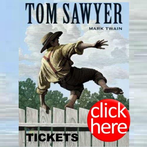 CHILDREN'S SHOW - TOM SAWYER @ Center Stage Theatre | Biloxi | Mississippi | United States